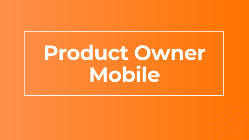 Product Owner Mobile