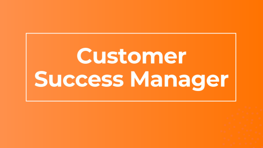 Customer Success Manager